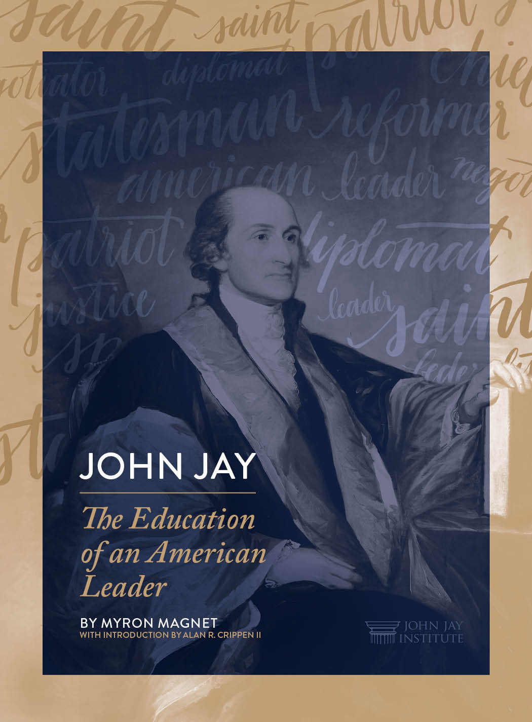 a biography of john jay an american statesman (biography) john 1745–1829, american statesman,  new world jay - a north american jay camp robber,  the american jurist and founding father john jay.